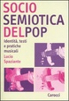 Cover of Sociosemiotica del pop