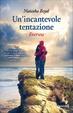 Cover of Un'incantevole tentazione