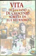 Cover of Vita di Luciano De Crescenzo scritta da lui medesimo