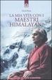 Cover of La mia vita con i maestri himalayani
