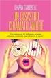 Cover of Un disastro chiamato amore