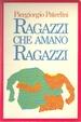 Cover of Ragazzi che amano ragazzi