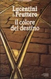 Cover of Il colore del destino
