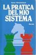 Cover of La pratica del mio sistema