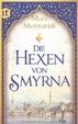 Cover of Die Hexen von Smyrna