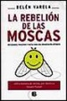 Cover of REBELION DE LAS MOSCAS, LA