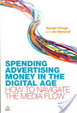 Cover of Spending Advertising Money in the Digital Age