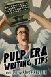 Cover of Pulp Era Writing Tips