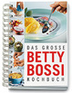 Cover of Das grosse Betty Bossi Kochbuch