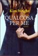 Cover of Qualcosa per me