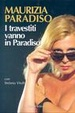 Cover of I travestiti vanno in paradiso