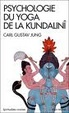 Cover of Psychologie du yoga de la Kundalinî