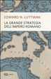 Cover of La grande strategia dell'impero romano