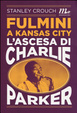 Cover of Fulmini a Kansas City