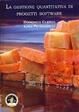 Cover of La gestione quantitativa di progetti software