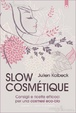Cover of Slow cosmétique