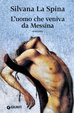 Cover of L'uomo che veniva da Messina