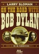 Cover of On the road with Bob Dylan