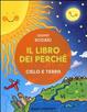 Cover of Il libro dei perché. Cielo e terra