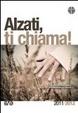 Cover of Alzati, ti chiama!