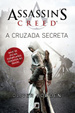 Cover of Assassins Creed: A cruzada secreta