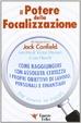 Cover of Il potere della focalizzazione - The Power of Focus