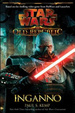 Cover of Star wars the old republic. Inganno