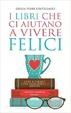 Cover of I libri che ci aiutano a vivere felici