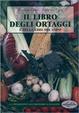 Cover of Il libro degli ortaggi e delle erbe di campo