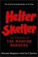 Cover of Helter Skelter - the True Story of the Manson Murders