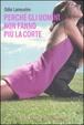 Cover of Perchè gli uomini non fanno più la corte