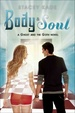 Cover of Body and Soul (a Ghost and the Goth Novel)