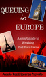 Cover of Queuing in Europe