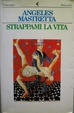Cover of Strappami la vita