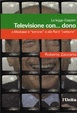 Cover of Televisione con... dono