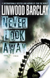 Cover of Never Look Away
