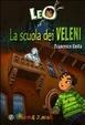 Cover of Leo. La scuola dei veleni