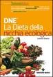Cover of DNE. La dieta della nicchia ecologica