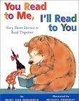 Cover of You Read to Me, I'll Read to You