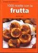 Cover of 1000 ricette con la frutta