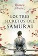 Cover of Los tres secretos del samurái