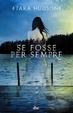 Cover of Se fosse per sempre