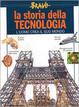 Cover of La storia della tecnologia