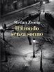 Cover of Il mondo senza sonno