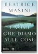 Cover of I nomi che diamo alle cose