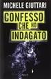 Cover of Confesso che ho indagato