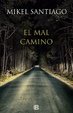 Cover of El mal camino