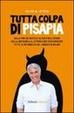 Cover of Tutta colpa di Pisapia