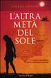 Cover of L'altra metà del sole