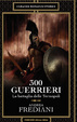 Cover of 300 guerrieri - La battaglia delle Termopili